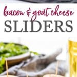 Bacon & Goat Cheese Sliders photo collage