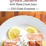 A quick and easy grilled salmon dish that takes only 15 minutes | girlgonegourmet.com