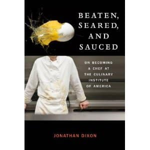 Must Read: Beaten, Seared and Sauced