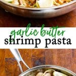 Quick and easy garlic shrimp pasta!