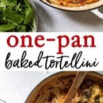 Easy one-pan baked tortellini