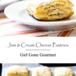 Jam and Cream Cheese Pastries | Girl Gone Gourmet