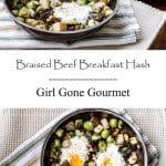 Braised Beef Breakfast Hash | Girl Gone Gourmet