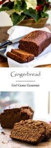 Gingerbread Loaf   Girl Gone Gourmet