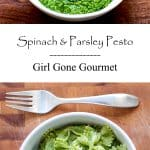 Spinach & Parsely Pesto | Girl Gone Gourmet