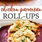 Easy chicken parmesan roll-ups!