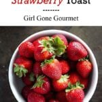 strawberry toast photo collage