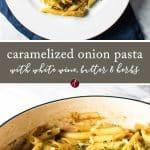 Caramelized Onion Pasta   girlgonegourmet.com