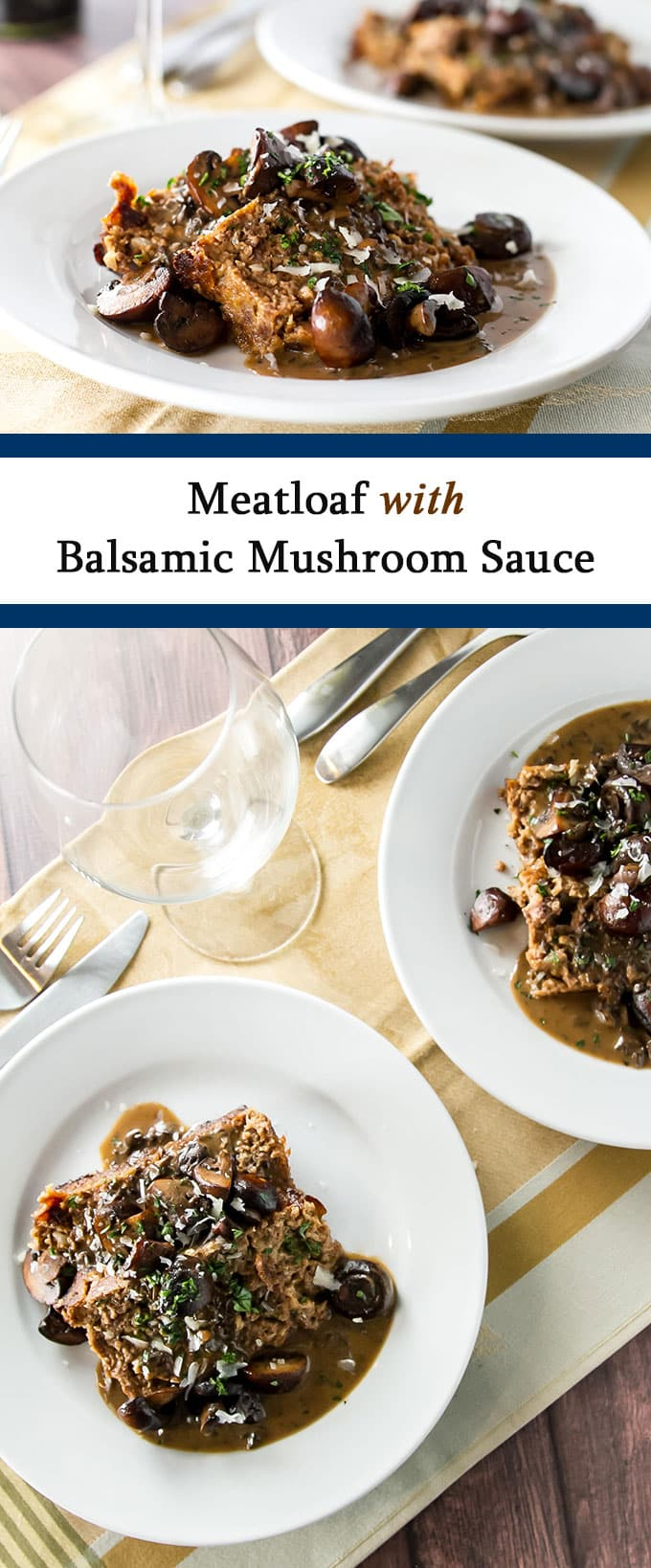 Juicy meatloaf topped with a rich and creamy balsamic mushroom sauce | girlgonegourmet.com