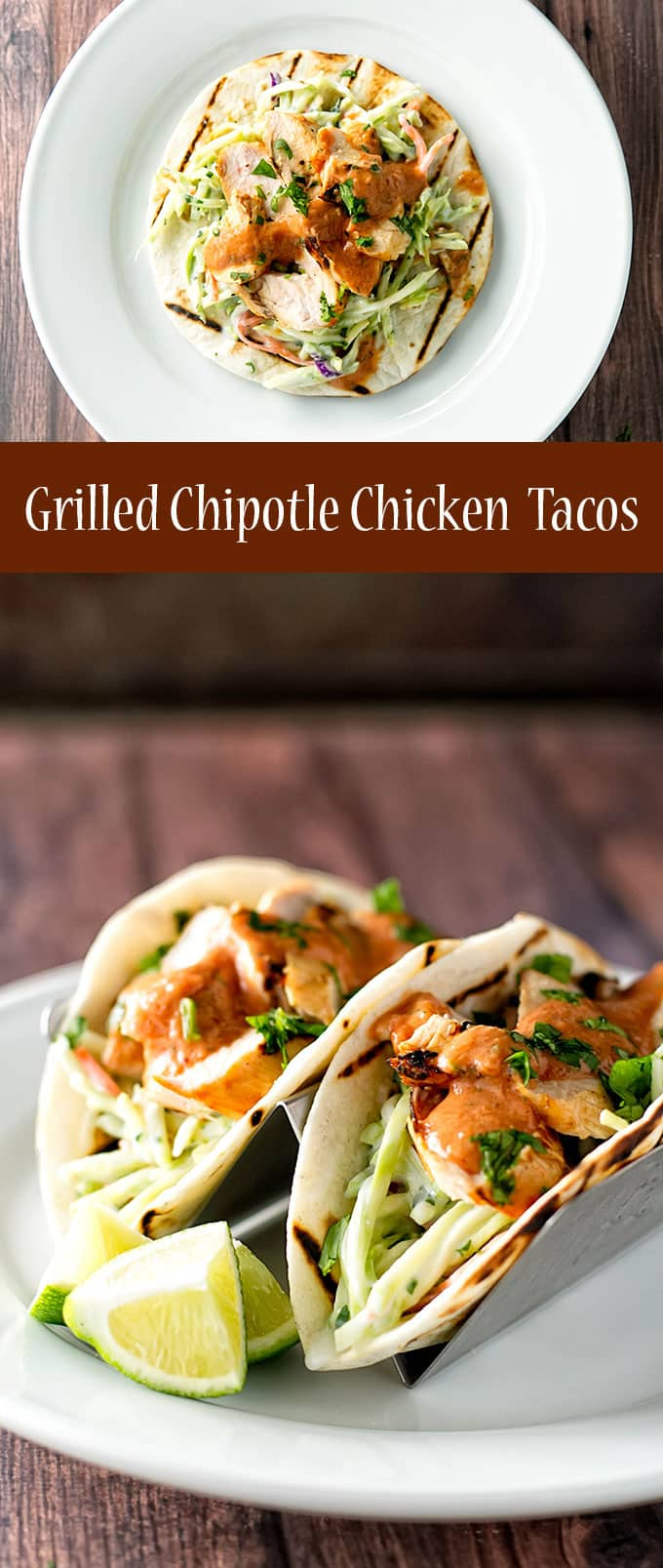 Grilled chipotle chicken tacos with a cool and creamy broccoli slaw | girlgonegourmet.com