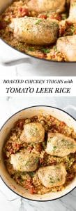 30 Minute Tomato Leek Rice with Roasted Chicken | girlgonegourmet.com