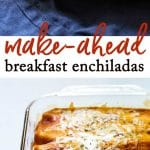 Make-ahead breakfast enchiladas with eggs, breakfast sausage, and green chile refried beans   girlgonegourmet.com