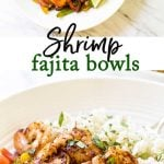 shrimp fajita bowls photo collage