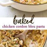 Baked chicken cordon bleu pasta