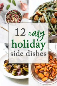 12 Easy Holiday Side Dishes