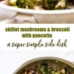Quick and easy skillet mushrooms and broccoli with pancetta