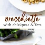 Orecchiette with chickpeas and feta