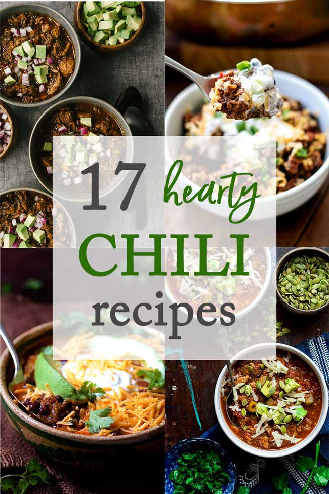 Photo collage with different chili photos that says 17 Hearty Chili Recipes
