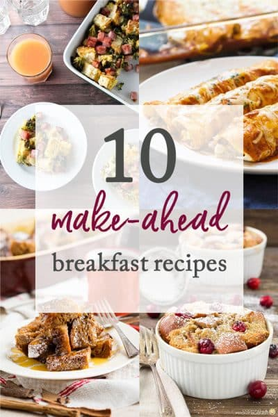 10 Make-Ahead Breakfast Recipes