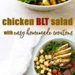 Photo collage of Chicken BLT Salad