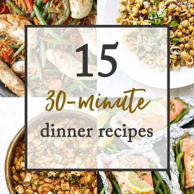 15 30-Minute Dinner Recipes