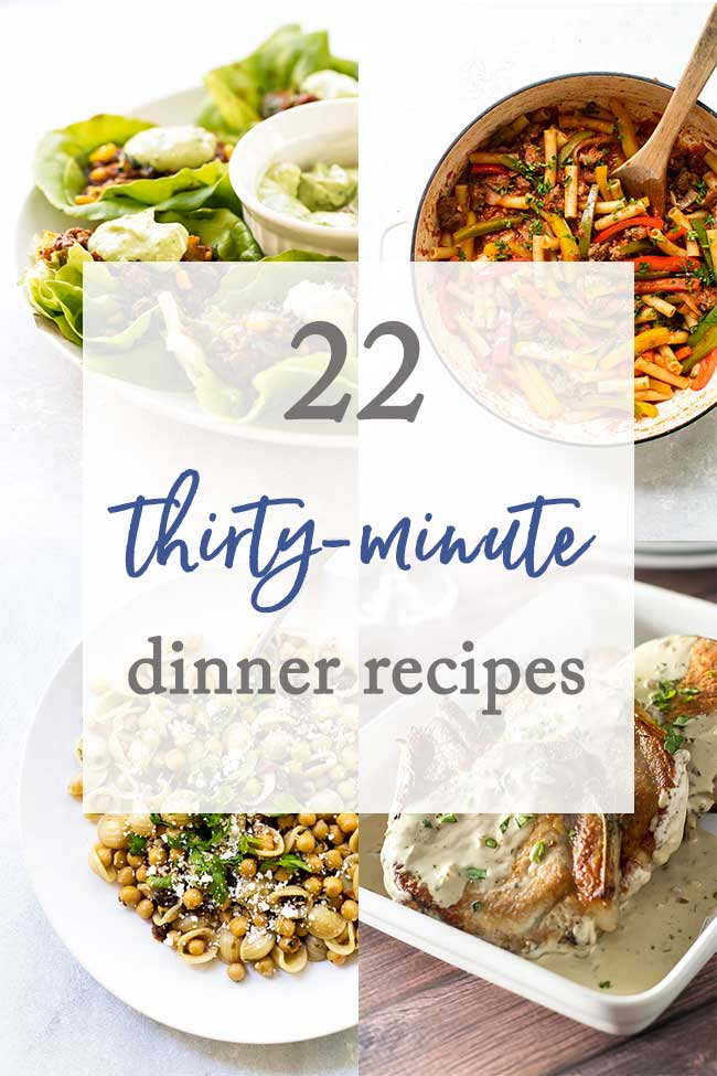 photo collage of 30 minute dinner recipes