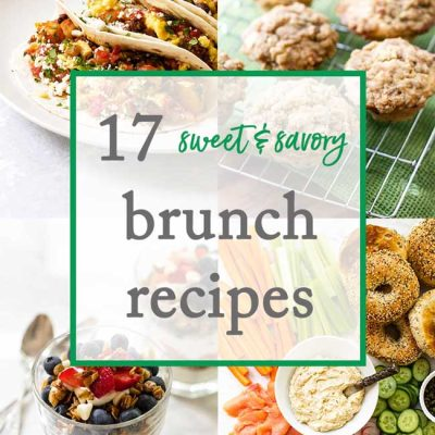 17 Sweet & Savory Brunch Recipes