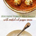 zucchini turkey meatballs photo collage