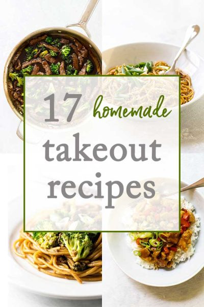 17 Homemade Takeout-Style Recipes