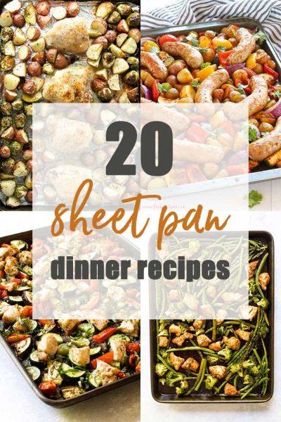 20 Amazing Sheet Pan Dinners
