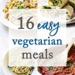 Easy Vegetarian Meals photo collage