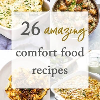 26 Comfort Food Recipes