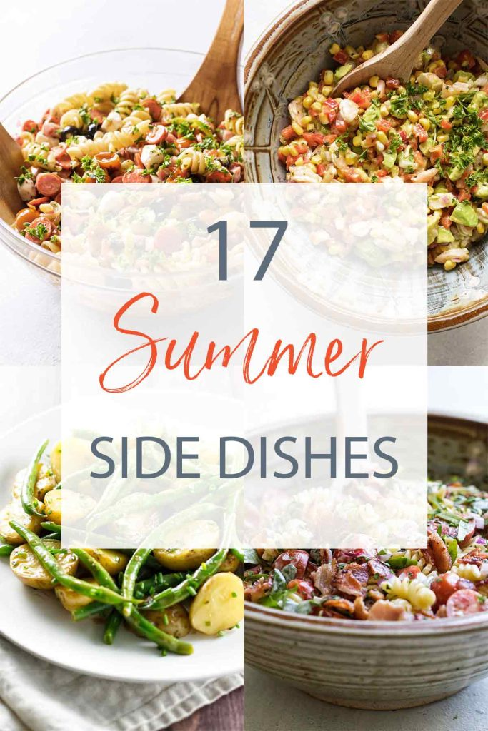 photo of side dishes with text overlay that says 17 summer side dishes