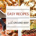 photo collage of different ground beef recipes