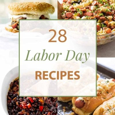 28 Recipes for Labor Day