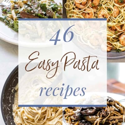 46 Easy Pasta Recipes