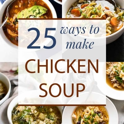 25 Chicken Soup Recipes