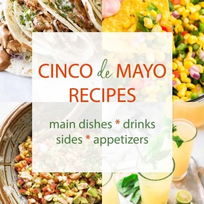 43 Cinco de Mayo Recipes