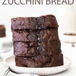 chocolate zucchini bread pinterest image.